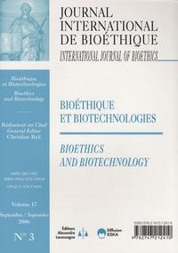 Christian Byk - Journal International de Bioéthique Volume 17 N° 3, Sept : Bioéthique et biotechnologies.