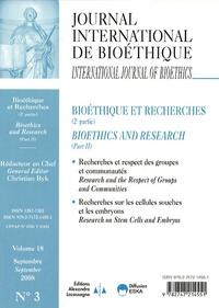 Christian Byk - Journal International de Bioéthique Volume 18 N° 3, Sept : Bioéthique et recherches (2e partie).