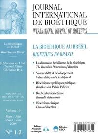 Christian Byk - Journal International de Bioéthique Volume 19 N° 1-2, Ma : La bioéthique au Brésil.