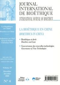 Christian Byk - Journal International de Bioéthique Volume 19 N° 4, Déce : La bioéthique en Chine.