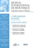 Christian Byk et  Collectif - Journal International de Bioéthique Volume 22 N° 3-4, Se : L'amélioration humaine.