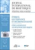 Christian Byk - Journal International de Bioéthique Volume 25 N° 2, Juin : Ethique, gouvernance et décisions en santé.