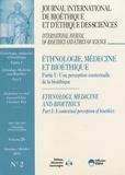Christian Byk - Journal International de Bioéthique Volume 26 N° 2, octo : Ethnologie, médecine et bioéthique - Partie 1 : Une perception contextuelle de la bioéthique.