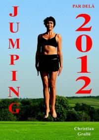 Christian Grollé - Jumping par delà 2012.