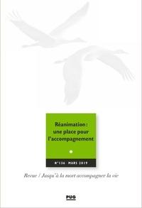 Eric Kiledjian - Jusqu'à la mort accompagner la vie N° 136, mars 2019 : Réanimation : une place pour l'accompagnement.