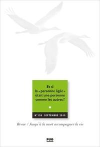 """Eric Kiledjian - Jusqu'à la mort accompagner la vie N° 138, septembre 20 : Et si la """"personne âgée"""" était une personne comme les autres ?."""