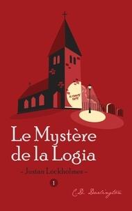 C.d. Darlington - Justan Lockholmes  : Justan Lockholmes - Le Mystère de la Logia.