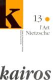 Eliane Haag et Danielle Montet - Kairos N° 13/1999 : L'ART NIETZSCHE.