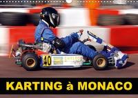 Alain Hanel - photographies - Karting à Monaco (Calendrier mural 2020 DIN A3 horizontal) - Pendant quinze ans, l'Automobile Club de Monaco organisa la Monaco Kart Cup, celle-ci s'arrêta en 2011 (Calendrier mensuel, 14 Pages ).