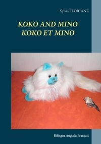 Sylvia Floriane - Koko and Mino - Koko et Mino.