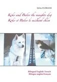 Sylvia Floriane - Koko et Baloo le méchant chien.