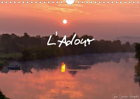 L'Adour (Calendrier mural 2020 DIN A4 horizontal). Voyagez chaque mois le long de l'Adour (Calendrier mensuel, 14 Pages )