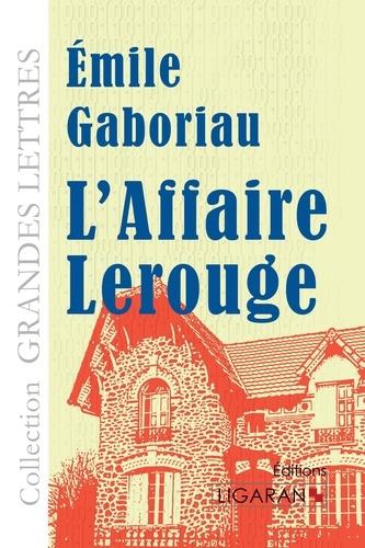 L'affaire Lerouge Edition en gros caractères