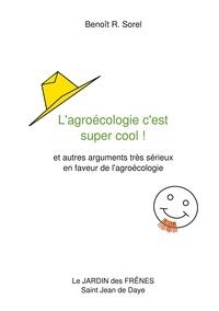 Lagroécologie cest super cool! - Et autres arguments très sérieux en faveur de lagroécologie.pdf