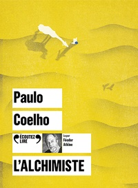 Paulo Coelho - L'alchimiste. 1 CD audio MP3