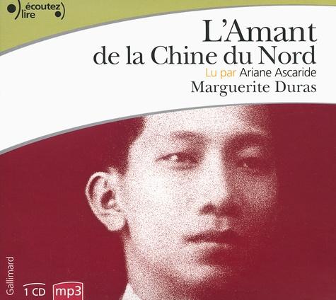 Marguerite Duras - L'Amant de la Chine du Nord. 1 CD audio MP3