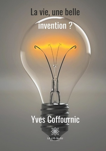 Yves Coffournic - L'amour est une si belle invention.