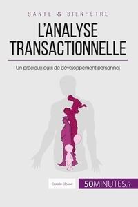 Coralie Closon - L'analyse transactionnelle - Un précieux outil de développement personnel.
