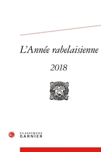 Mireille Huchon - L'année Rabelaisienne N°2/2018 : .