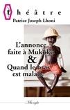 Patrice Joseph Lhoni - L'annonce faite à Mukoko ou Mbulu-Mbulu & Quand le bras est malade.