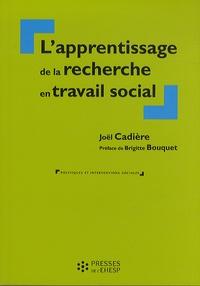 Joël Cadière - L'apprentissage de la recherche en travail social.