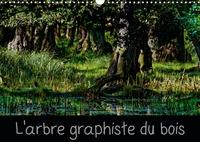 Michel Angot - L'arbre graphiste du bois (Calendrier mural 2020 DIN A3 horizontal) - L'arbre est le graphiste de la forêt et de l'intérieur de son bois (Calendrier mensuel, 14 Pages ).