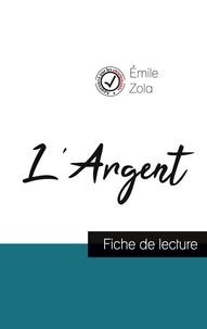 Emile Zola - L'Argent de Émile Zola (fiche de lecture et analyse complète de l'oeuvre).