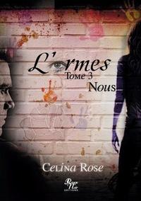 Rouge Noir Editions - L'armes - Tome 3, Nous.