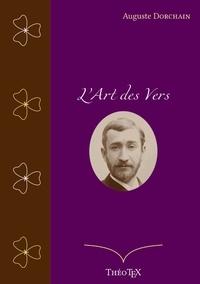Auguste Dorchain - L'Art des Vers.