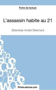 Stanislas-André Steeman - L'assassin habite au 21 - Analyse complète de l'oeuvre.
