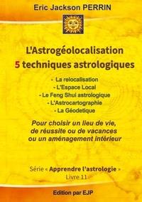 Lastrogéolocalisation - 5 techniques astrologiques.pdf