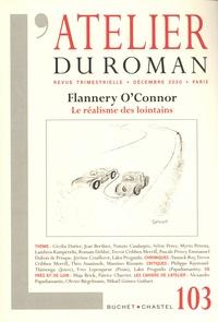 Lakis Proguidis - L'atelier du roman N° 103, décembre 202 : Flannery O'Connor - Le réalisme des lointains.