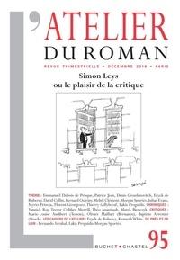Lakis Proguidis - L'atelier du roman N° 95, décembre 2018 : Simon Leys ou le plaisir de la critique.