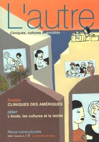 Marie Rose Moro et Felicia Heidenreich - L'autre N° 12/2003 : Cliniques des Amériques.