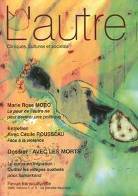 Elisabeth Do et Claire Mestre - L'autre N° 21/2006 : Avec les morts.