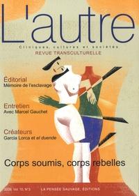 Thierry Baubet - L'autre N° 30/2010 : Corps soumis, corps rebelles.
