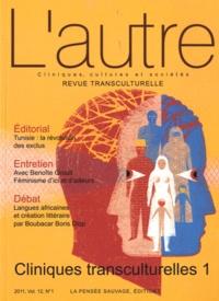 Marie Rose Moro - L'autre N° 34/2011 : Cliniques transculturelles - Tome 1.