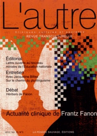 Claire Mestre et Roberto Beneduce - L'autre N° 39/2012 : ActualitécliniquedeFrantzFanon.