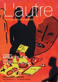 Marie Rose Moro et Anne Révah-Lévy - L'autre N° 4/2001 : Adolescences.