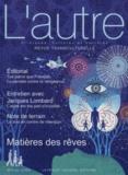 Claire Mestre et Jean-François Vervier - L'Autre N° 45/2014 : Matières des rêves.