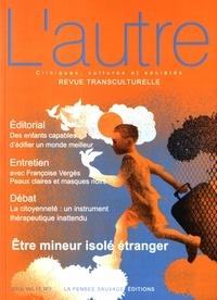 Thierry Baubet et Marie Rose Moro - L'autre N° 49/2016 : Etre mineur isolé étranger.