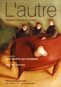Thierry Baubet et Abdessalem Yahyaoui - L'autre N° 5/2001 : Ces objets qui soignent.