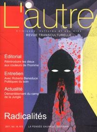 Yoram Mouchenik et Marie Rose Moro - L'Autre N° 53/2017 : Radicalités.