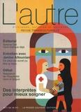 Claire Mestre et Laurence Kotobi - L'Autre N° 54/2017 : Des interprètes pour bien soigner.