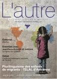 Dalila Rezzoug et Marie Rose Moro - L'Autre N° 56/2018 : Plurilinguisme des enfants de migrants : l'ELAL d'Avicenne.