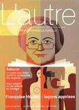 Claire Mestre et Marie Rose Moro - L'autre N° 58/2019 : Françoise Héritier : leçons apprises.
