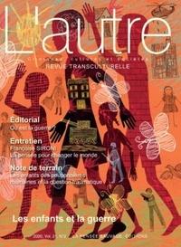 Brigitte Moïse-Durand et Thierry Baubet - L'Autre N° 62/2020 : Les enfants et la guerre.