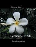 Florence Botto - L'écho de l'Inde.