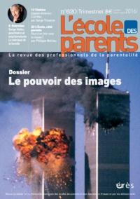 FNEPE - L'école des parents N° 620, juillet-août : Le pouvoir des images.