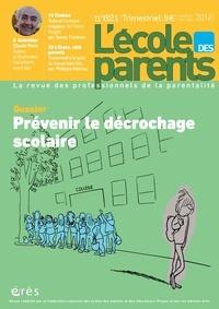 FNEPE - L'école des parents N° 621, octobre-nove : Prévenir le décrochage scolaire.